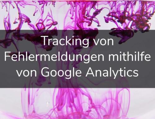 Tracking von Fehlermeldungen mithilfe von Google Analytics